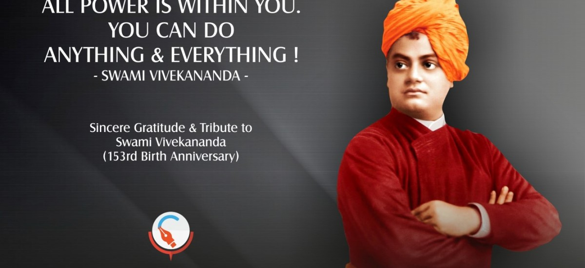 A tribute to Swami Vivekananda on his 153rd Birth Anniversary