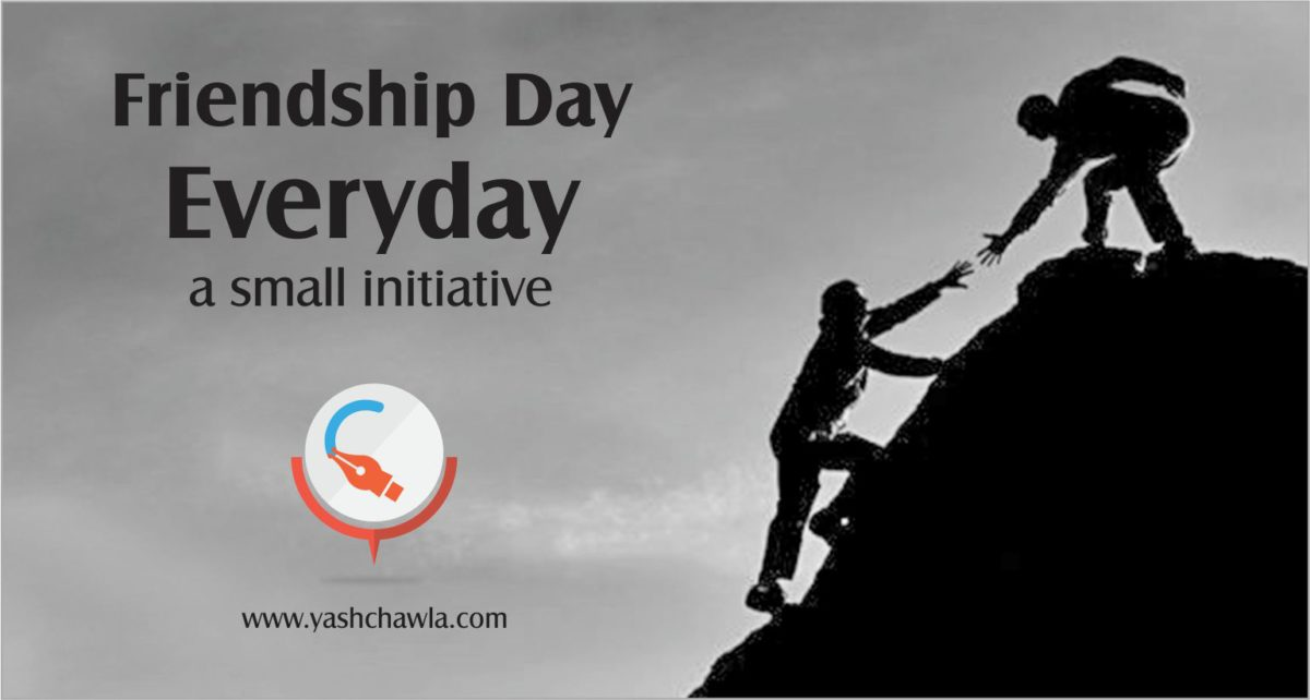 Take an oath – Friendship Day Everyday !