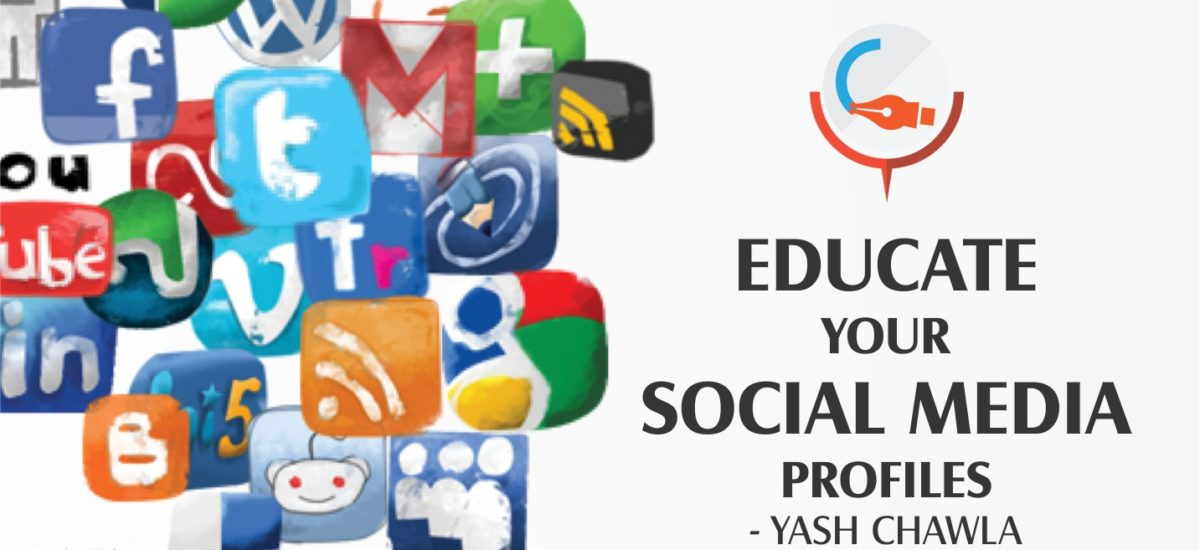 Educate your Social Media Profiles !