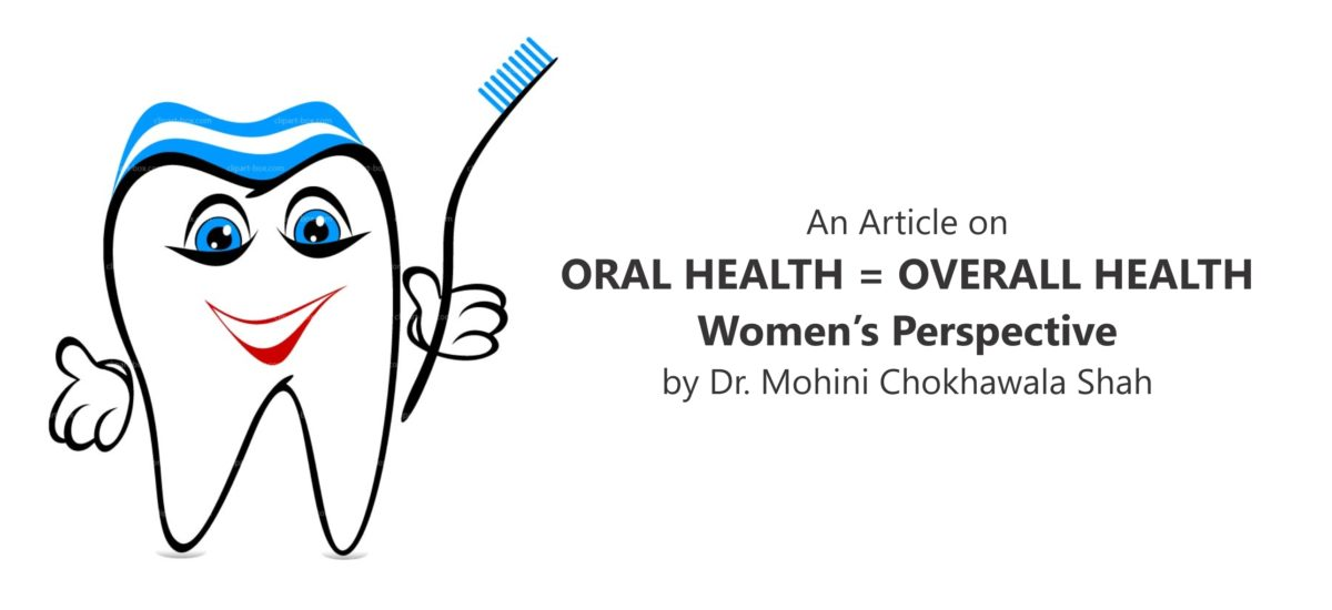 Oral Health = Overall Health | Women's Perspective