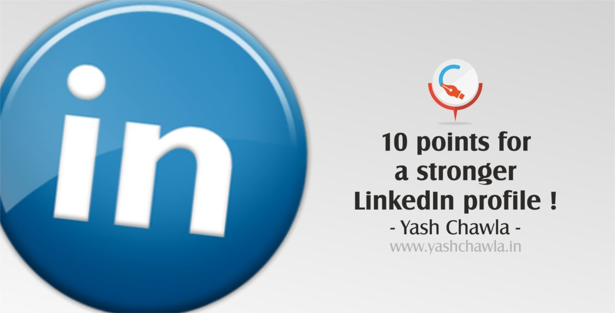 10 points for a stronger LinkedIn profile !