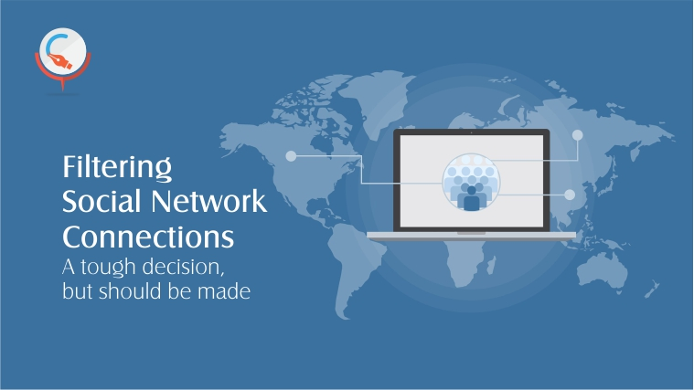 Filtering Social Network Connections: A tough decision, but should be made