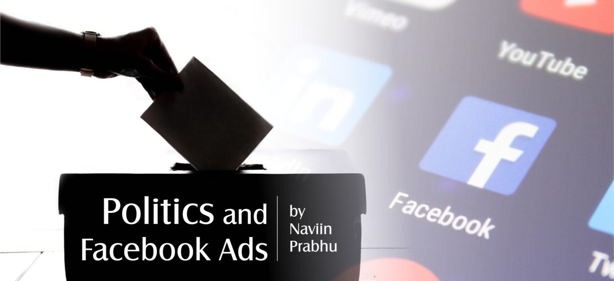 Politics and Facebook ads: The influence we are not aware of